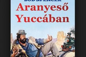 Aranyeső Yuccában (1980)