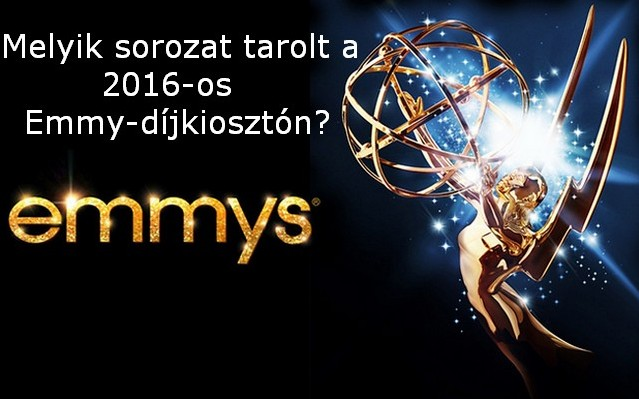 Melyik sorozat tarolt a 2016-os Emmy díjkiosztón?