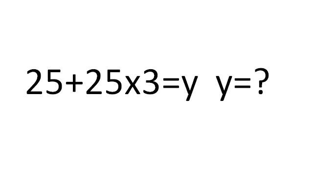 25+25x3=y;  y=?